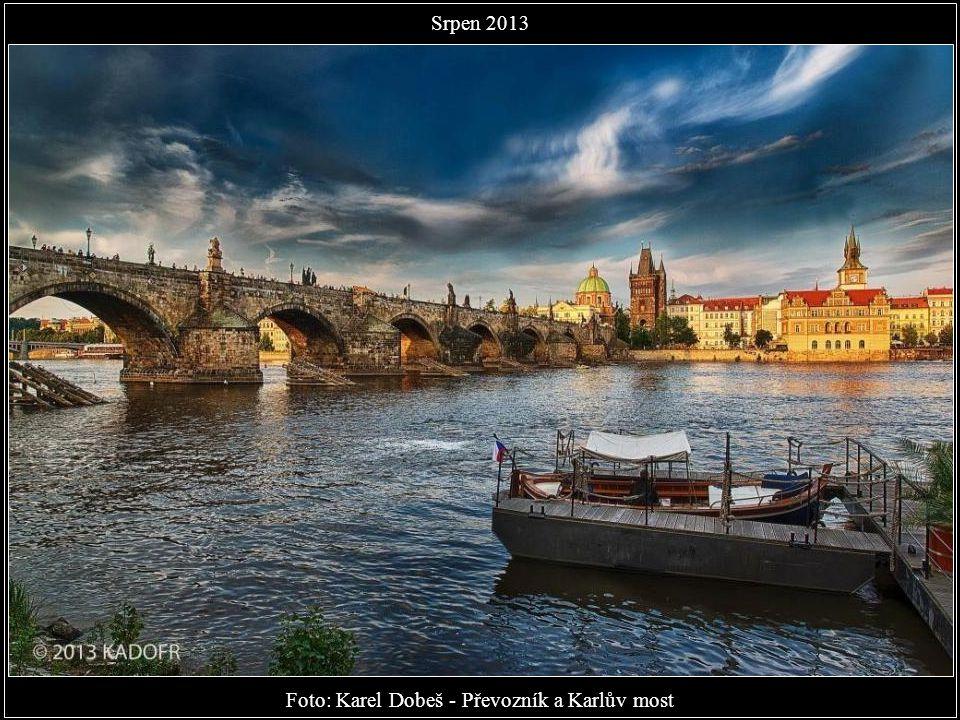 Foto: Karel Dobeš - Převozník a Karlův most