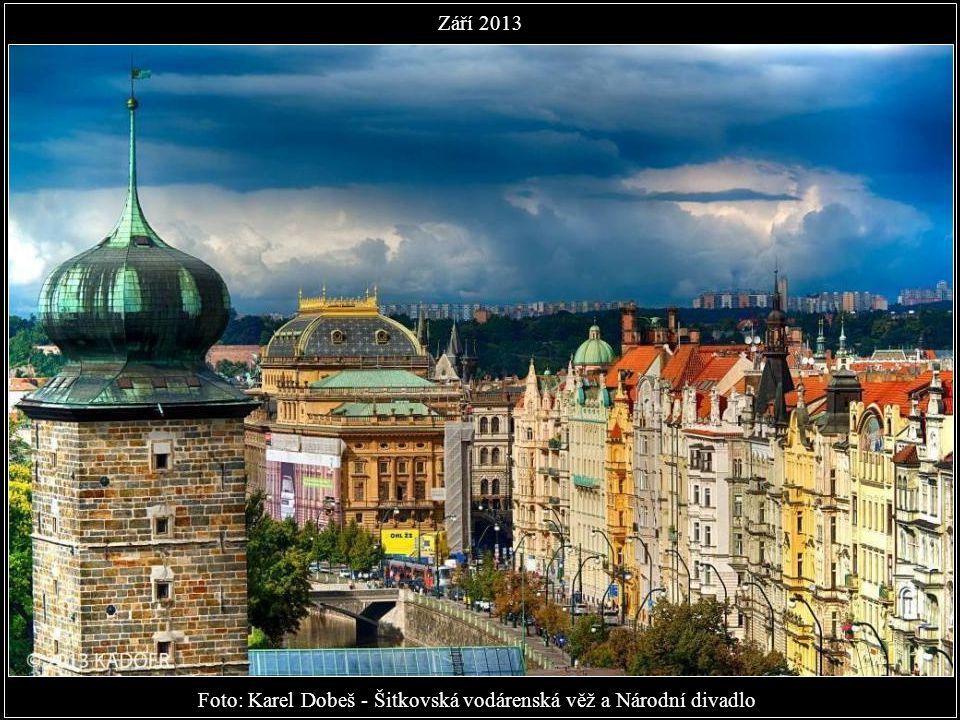 Foto: Karel Dobeš - Šitkovská vodárenská věž a Národní divadlo