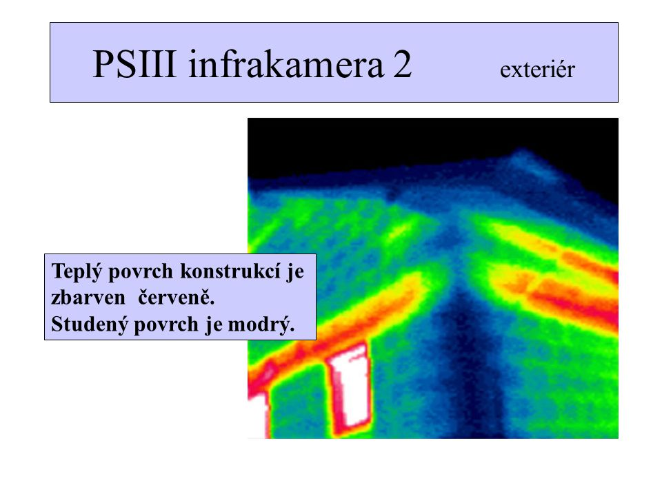 PSIII infrakamera 2 exteriér