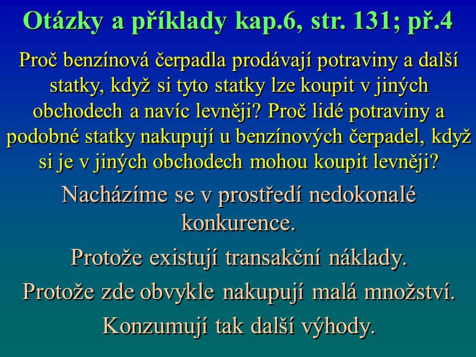 Otázky a příklady kap.6, str. 131; př.4