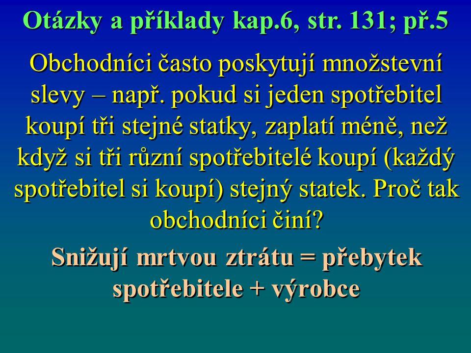 Otázky a příklady kap.6, str. 131; př.5