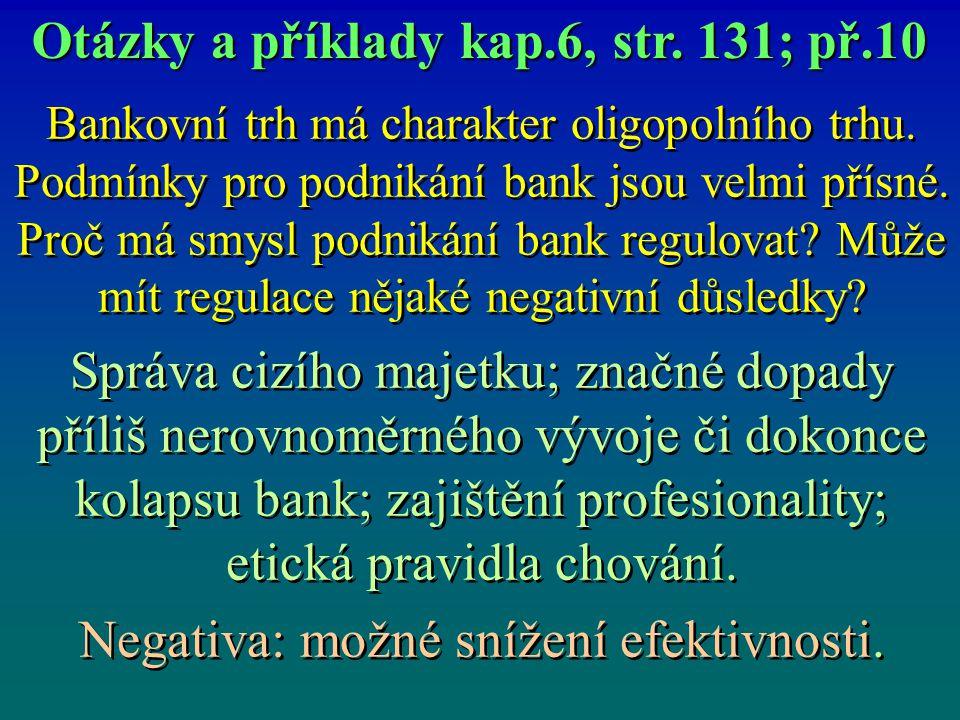 Otázky a příklady kap.6, str. 131; př.10