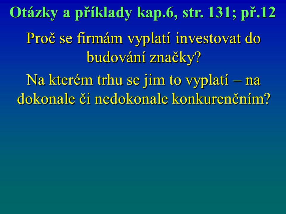 Otázky a příklady kap.6, str. 131; př.12