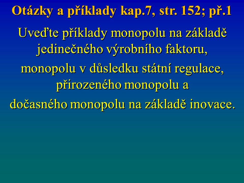 Otázky a příklady kap.7, str. 152; př.1