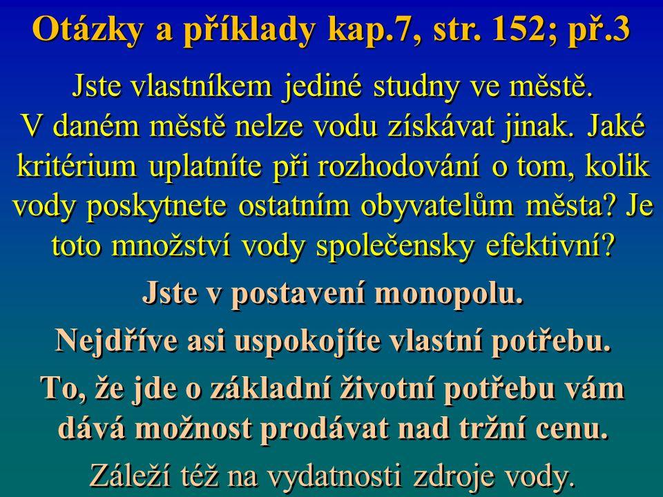Otázky a příklady kap.7, str. 152; př.3
