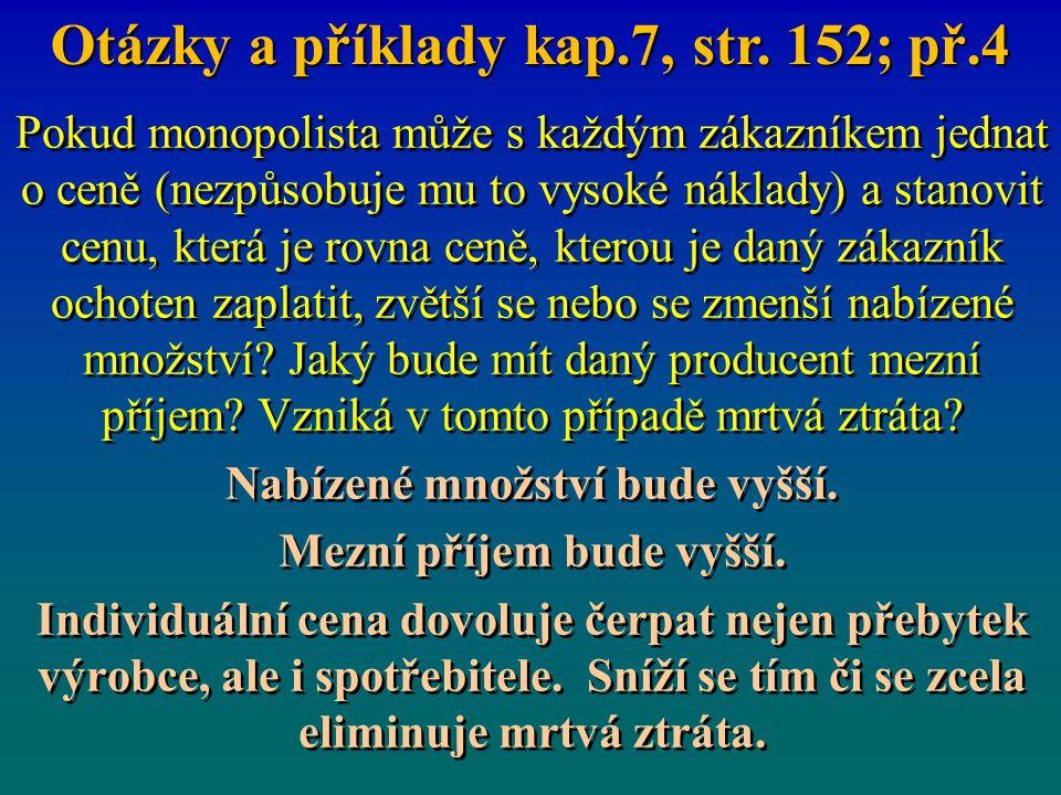Otázky a příklady kap.7, str. 152; př.4