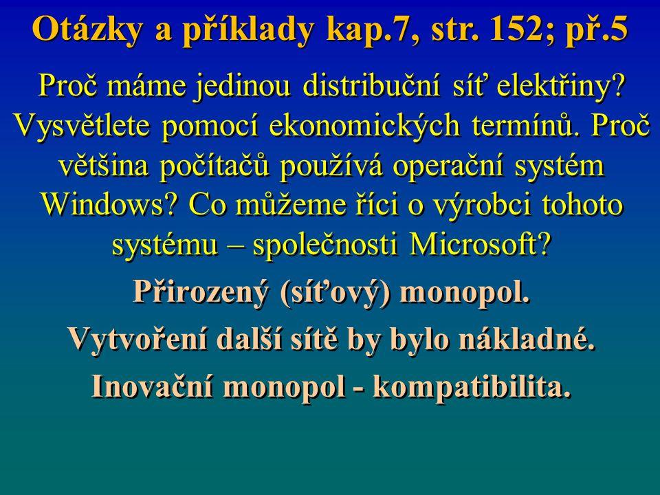 Otázky a příklady kap.7, str. 152; př.5