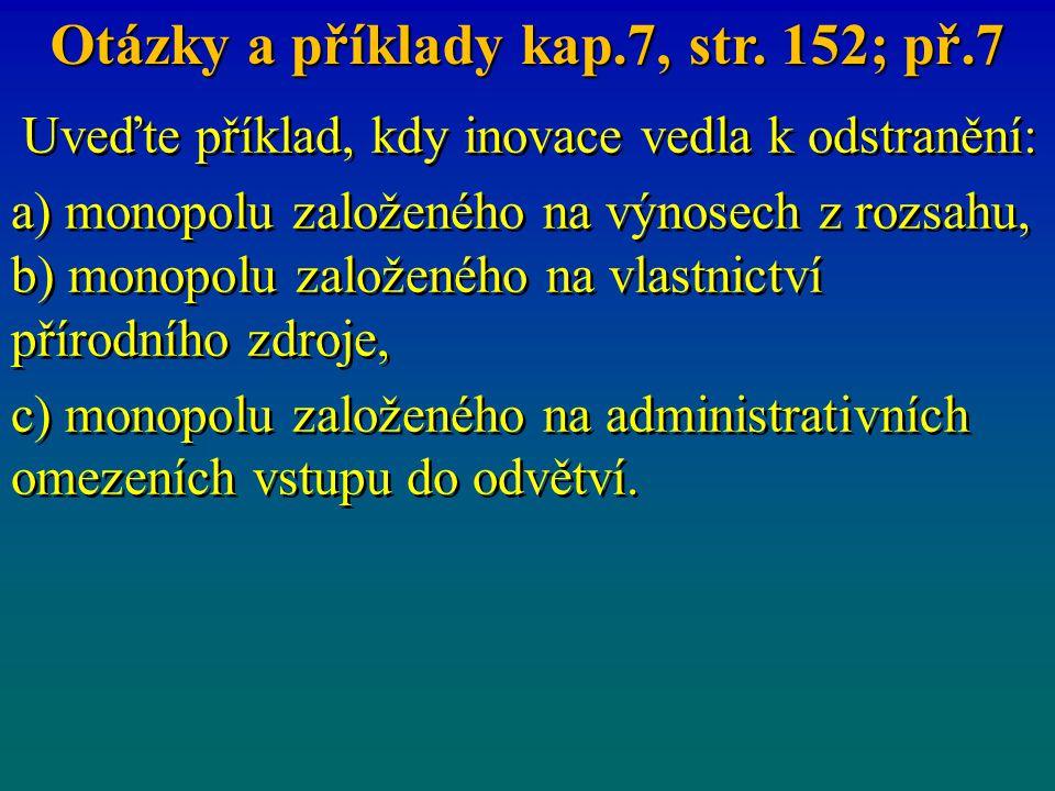 Otázky a příklady kap.7, str. 152; př.7