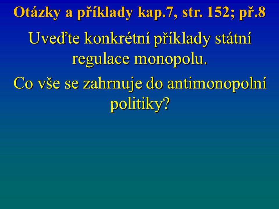 Otázky a příklady kap.7, str. 152; př.8