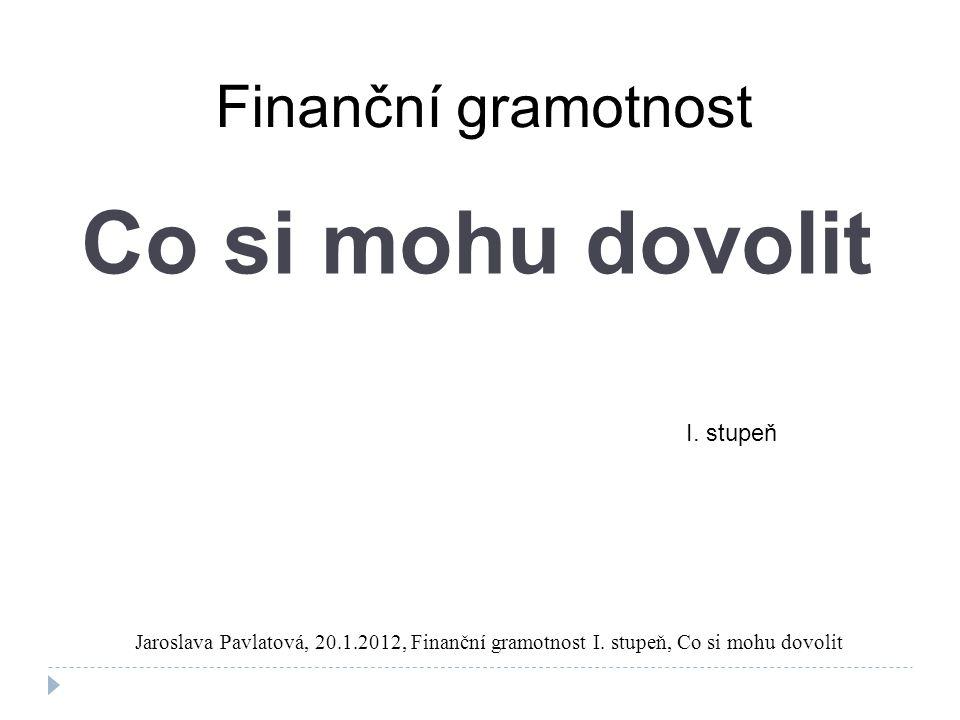 Co si mohu dovolit Finanční gramotnost I. stupeň