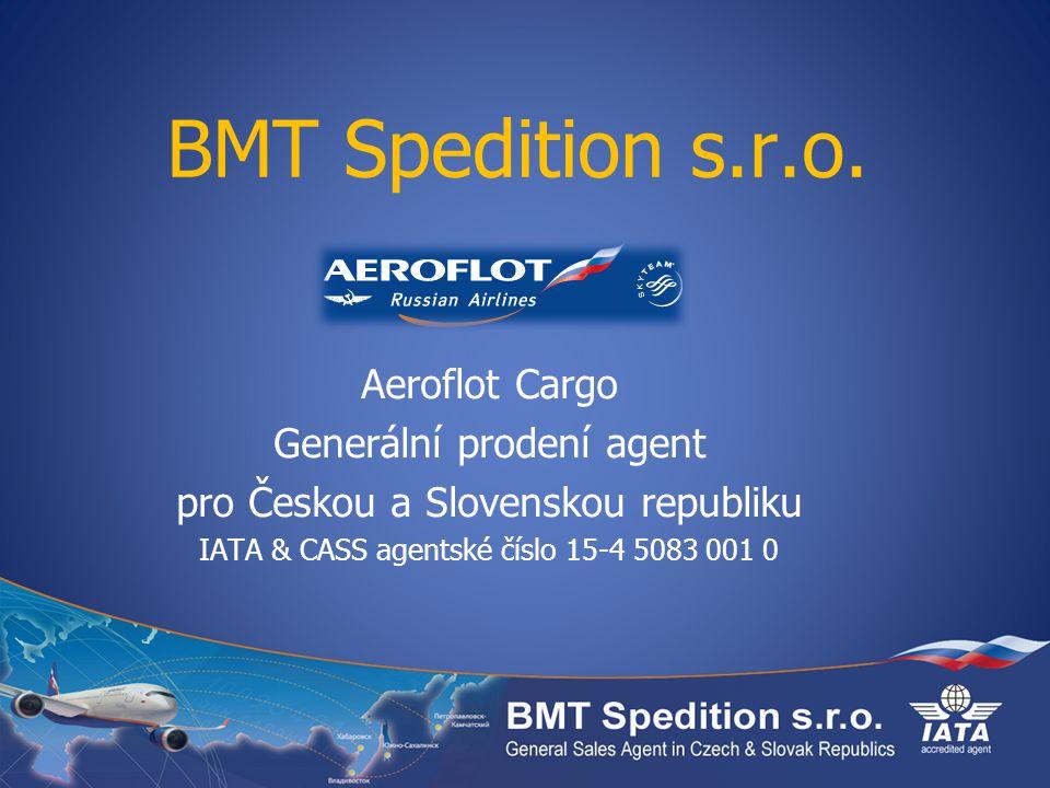 BMT Spedition s.r.o. Aeroflot Cargo Generální prodení agent