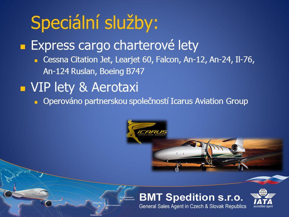 Speciální služby: Express cargo charterové lety VIP lety & Aerotaxi