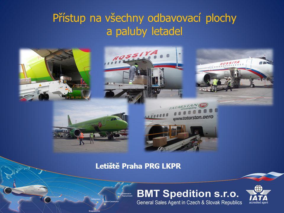 Přístup na všechny odbavovací plochy a paluby letadel