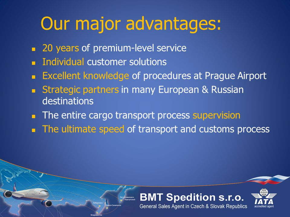 Our major advantages: 20 years of premium-level service