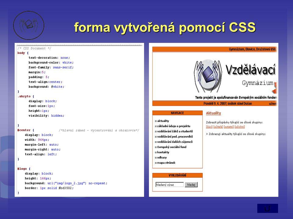 forma vytvořená pomocí CSS