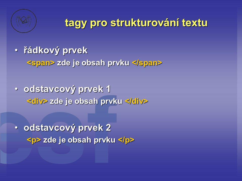 tagy pro strukturování textu