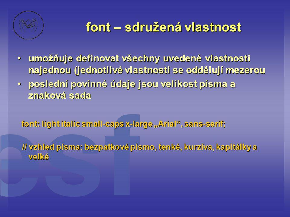 font – sdružená vlastnost