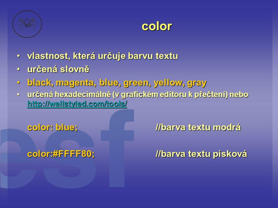 color vlastnost, která určuje barvu textu určená slovně
