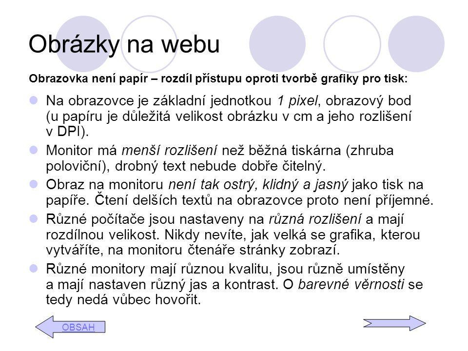 Obrázky na webu Obrazovka není papír – rozdíl přístupu oproti tvorbě grafiky pro tisk: