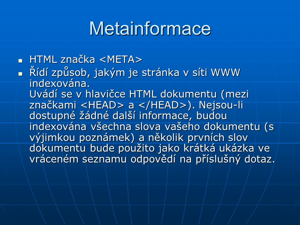 Metainformace HTML značka <META>