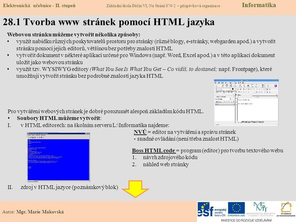 28.1 Tvorba www stránek pomocí HTML jazyka