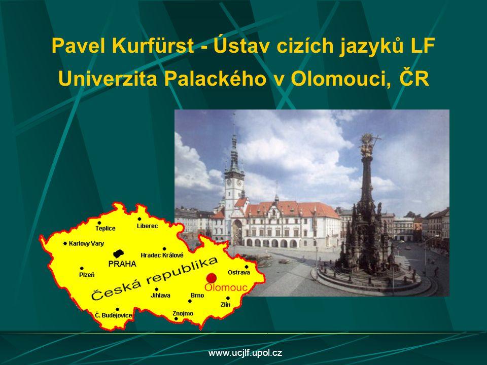 Pavel Kurfürst - Ústav cizích jazyků LF Univerzita Palackého v Olomouci, ČR