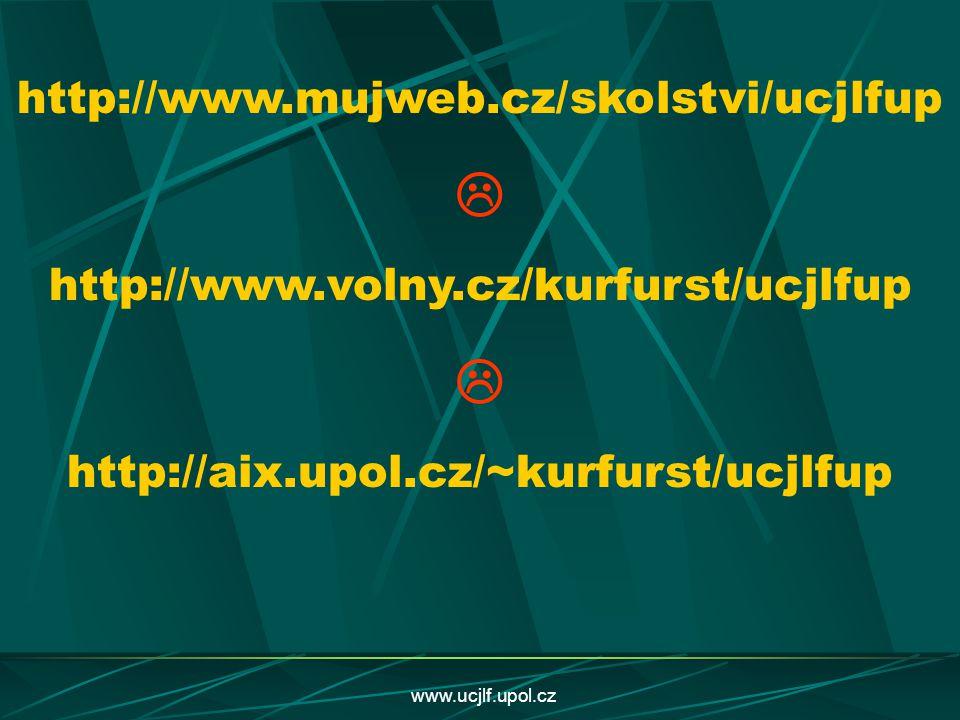  http://www.mujweb.cz/skolstvi/ucjlfup