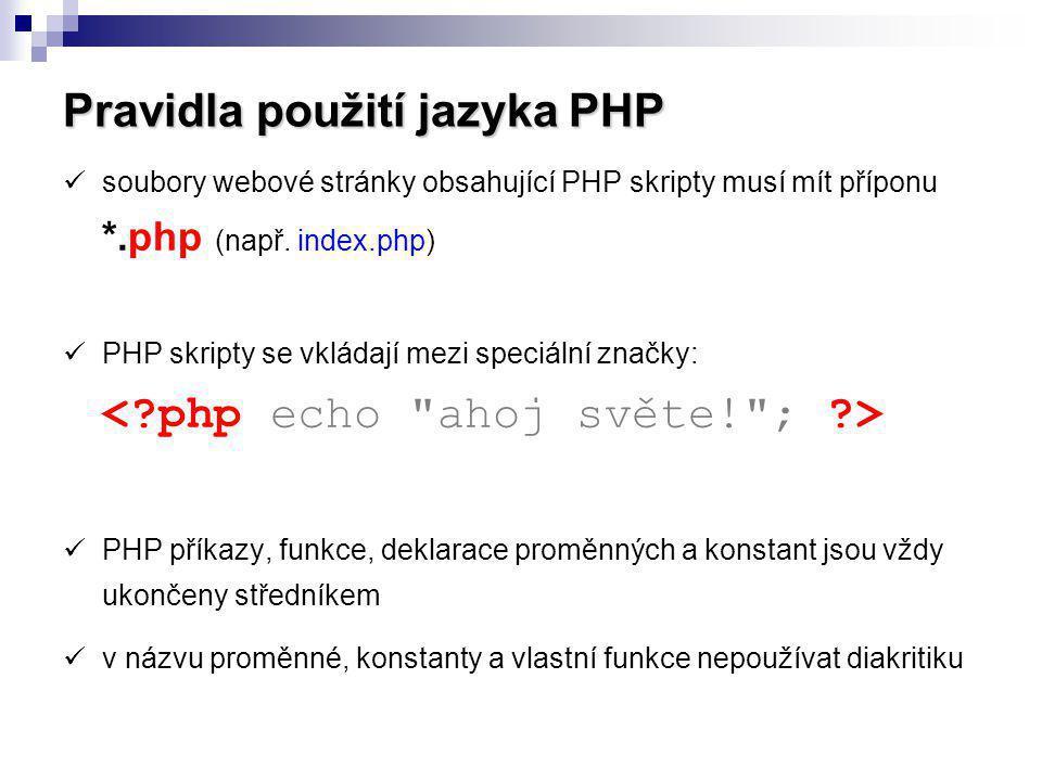 Pravidla použití jazyka PHP