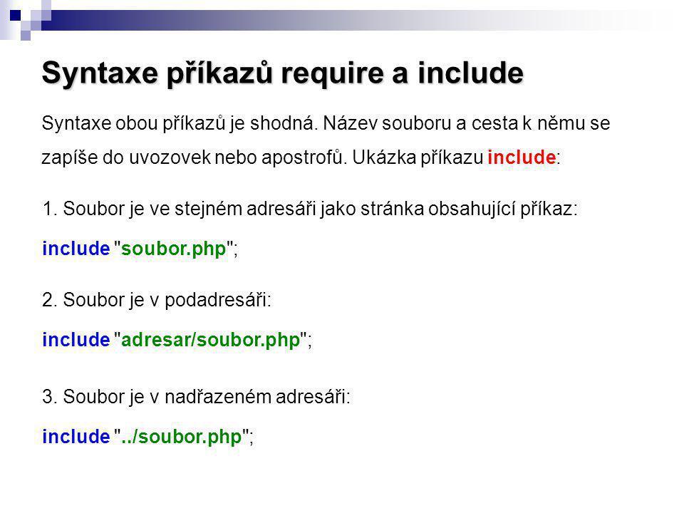 Syntaxe příkazů require a include