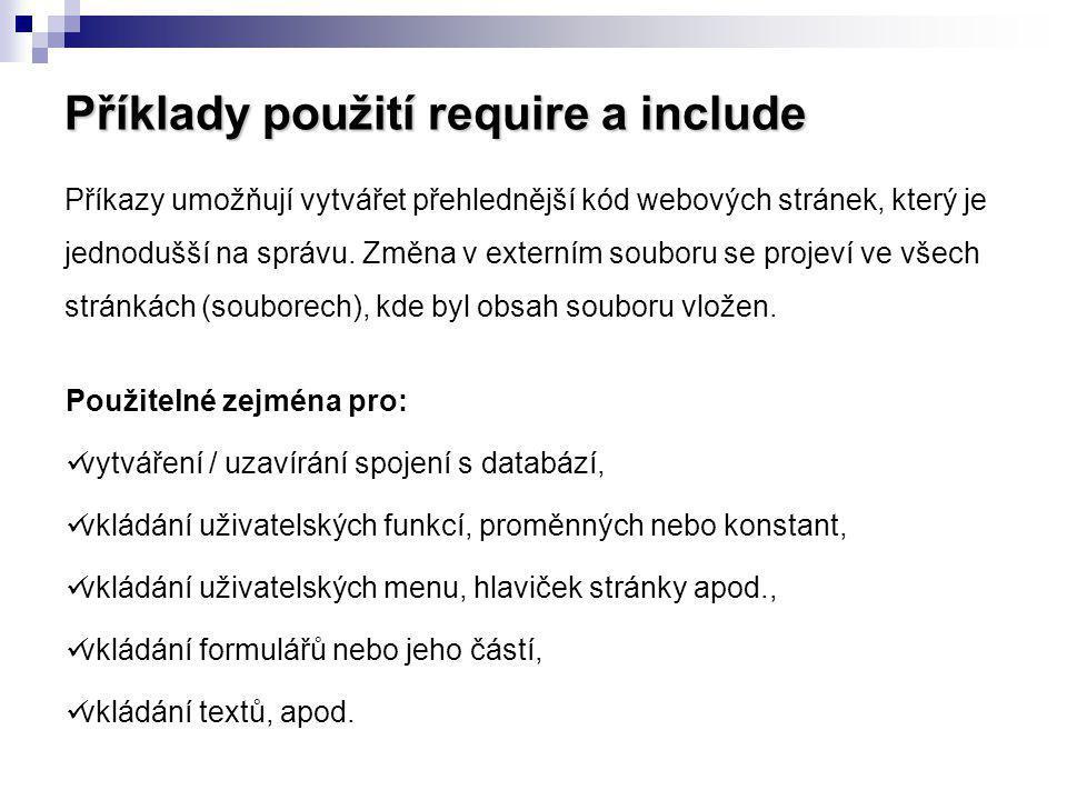 Příklady použití require a include