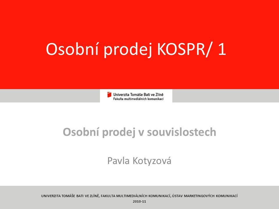 Osobní prodej v souvislostech Pavla Kotyzová
