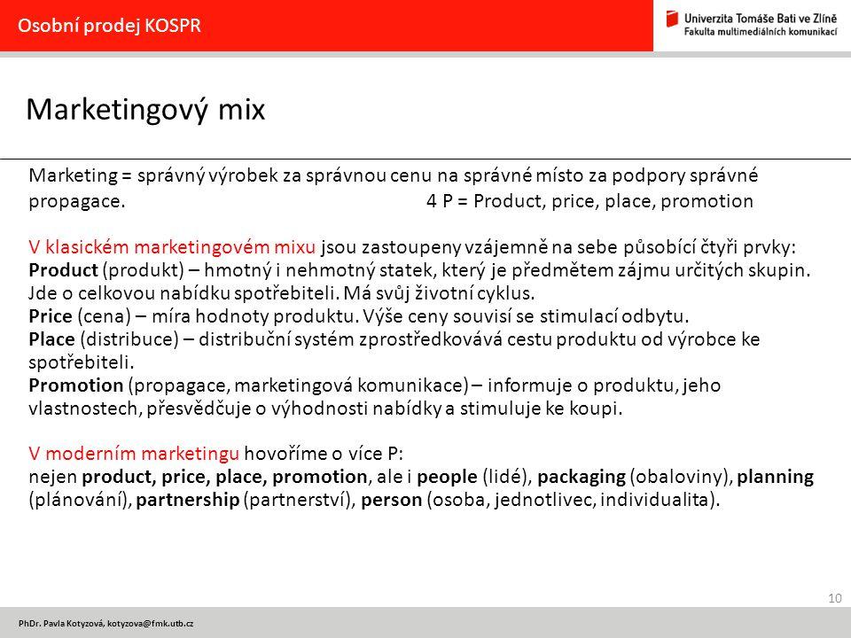 Marketingový mix Osobní prodej KOSPR
