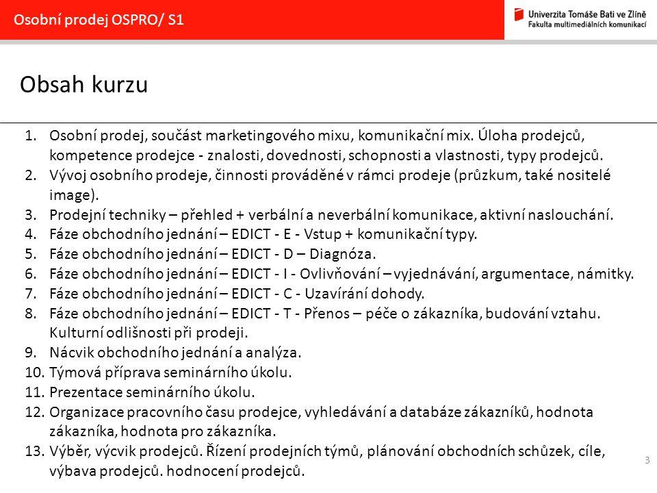 Obsah kurzu Osobní prodej OSPRO/ S1