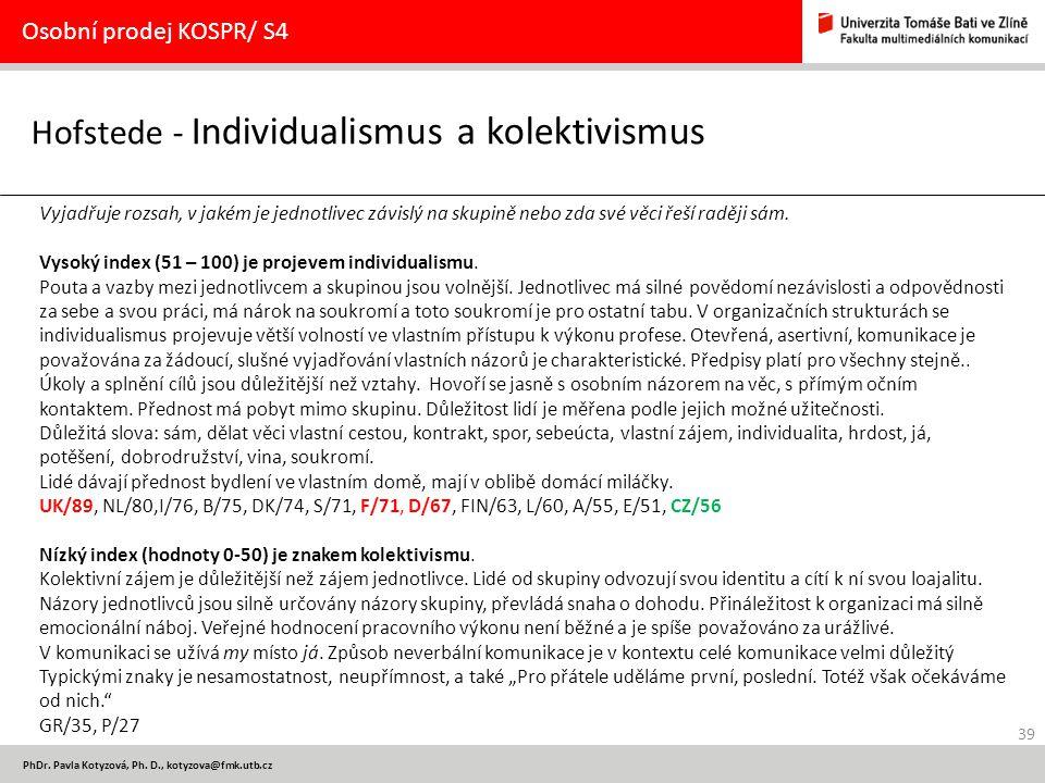 Hofstede - Individualismus a kolektivismus