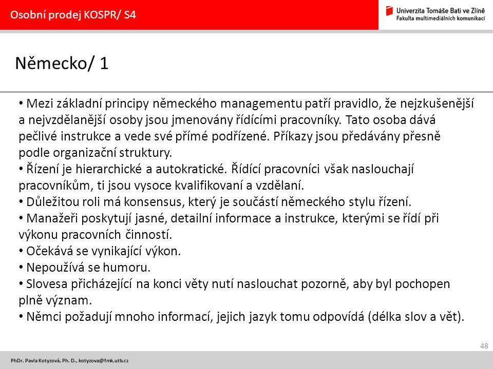 Osobní prodej KOSPR/ S4 Německo/ 1.