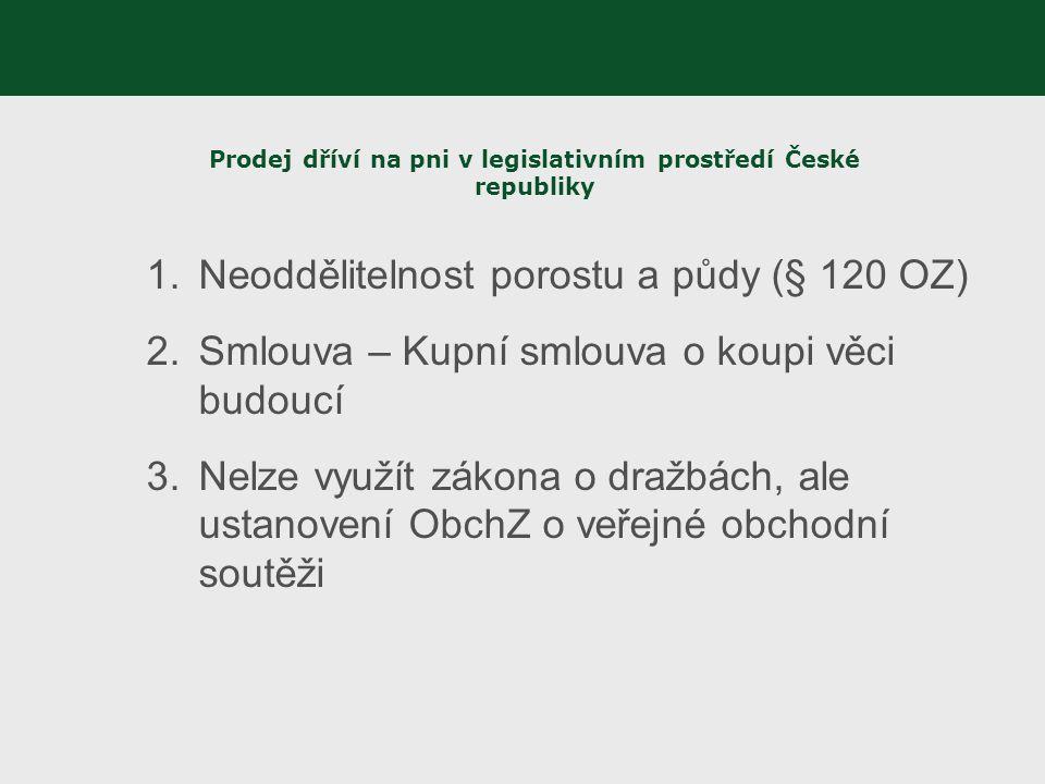 Prodej dříví na pni v legislativním prostředí České republiky