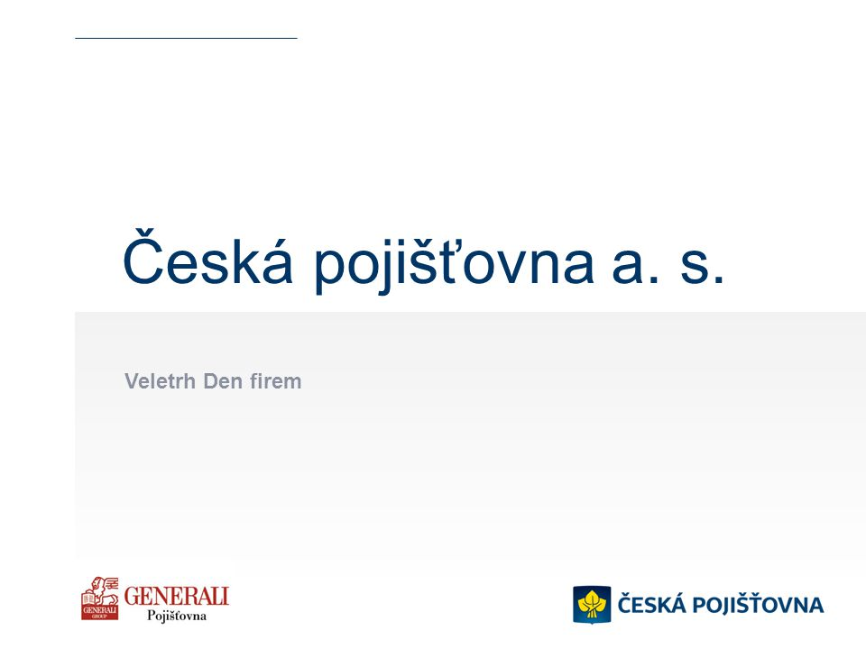 Česká pojišťovna a. s. Veletrh Den firem