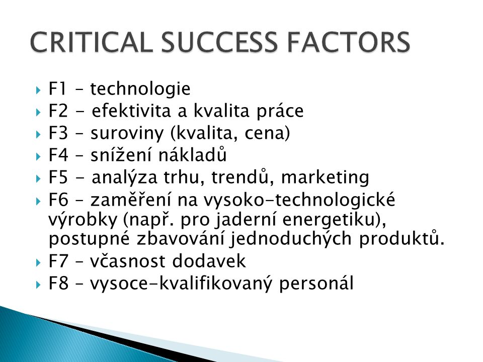 CRITICAL SUCCESS FACTORS