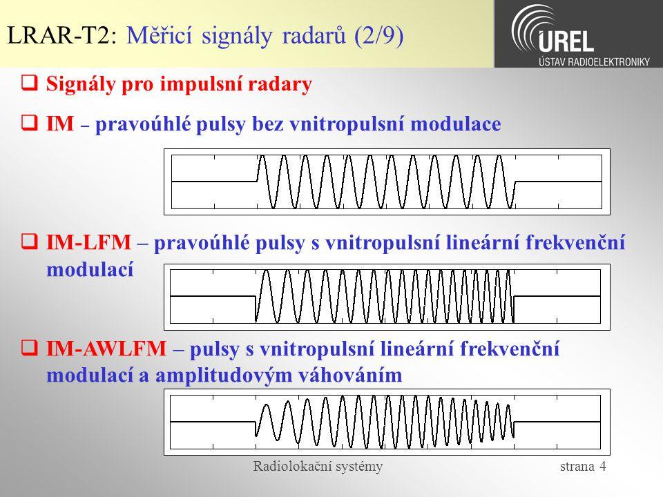 LRAR-T2: Měřicí signály radarů (2/9)
