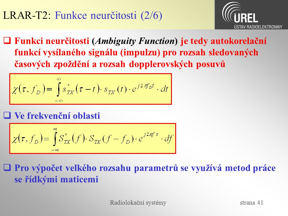 LRAR-T2: Funkce neurčitosti (2/6)