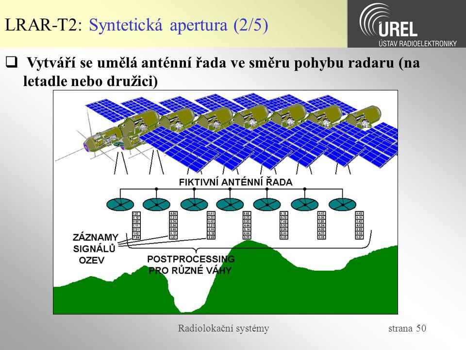 LRAR-T2: Syntetická apertura (2/5)