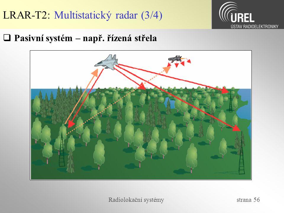 LRAR-T2: Multistatický radar (3/4)