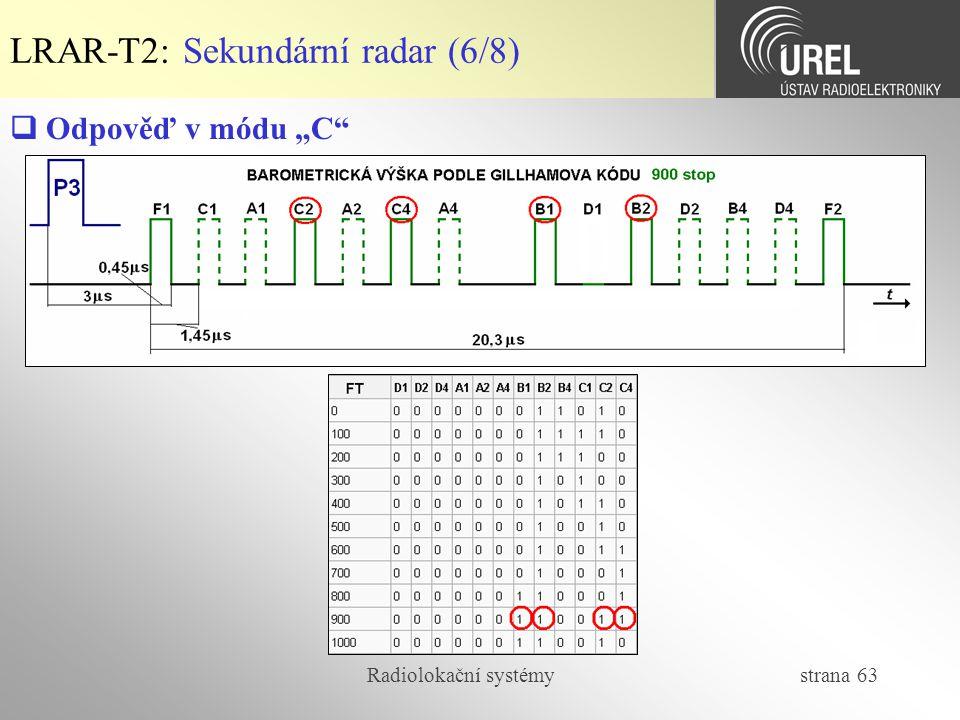 LRAR-T2: Sekundární radar (6/8)