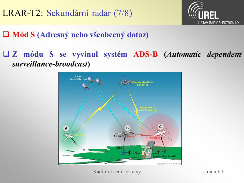 LRAR-T2: Sekundární radar (7/8)