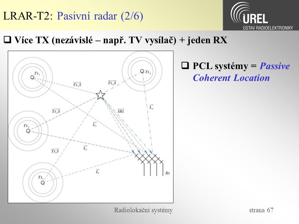 LRAR-T2: Pasivní radar (2/6)