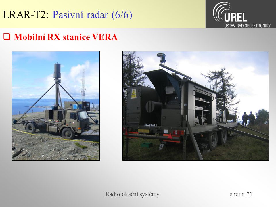 LRAR-T2: Pasivní radar (6/6)