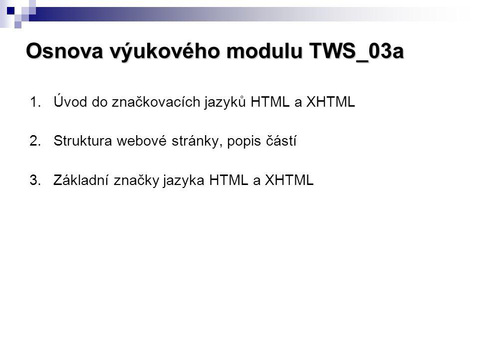 Osnova výukového modulu TWS_03a