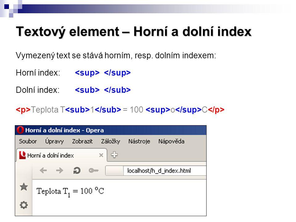 Textový element – Horní a dolní index