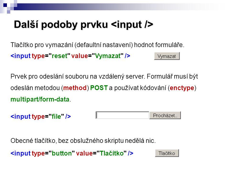 Další podoby prvku <input />