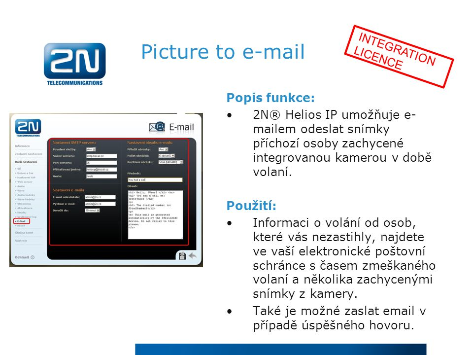 Picture to e-mail INTEGRATION LICENCE Popis funkce: